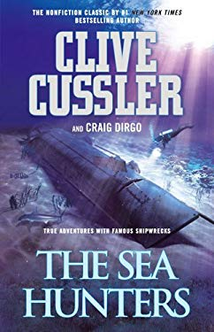 The Sea Hunters: True Adventures with Famous Shipwrecks 9781451647761
