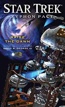 Star Trek: Typhon Pact: Raise the Dawn 9781451649567