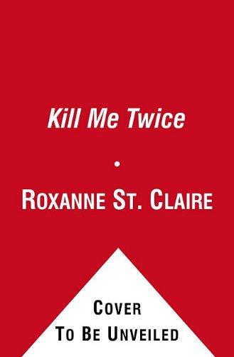Kill Me Twice 9781451655544