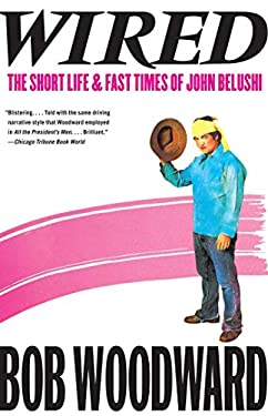 Wired: The Short Life & Fast Times of John Belushi 9781451655599
