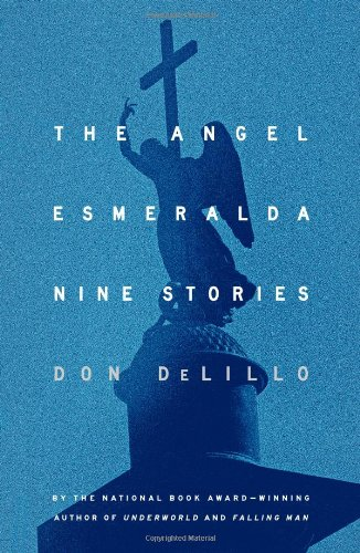 The Angel Esmeralda: Nine Stories 9781451655841
