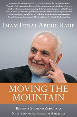 Moving the Mountain: Beyond Ground Zero to a New Vision of Islam in America 9781451656008