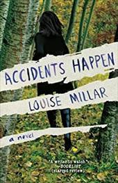 Accidents Happen: A Novel 21033996