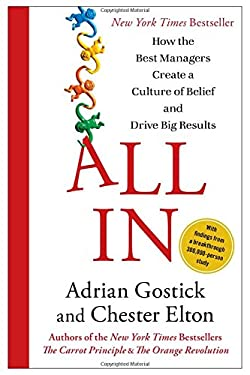All in: How the Best Managers Create a Culture of Belief and Drive Big Results 9781451659825