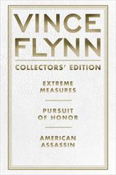 Vince Flynn Collectors' Edition, #04: Extreme Measures, Pursuit of Honor, and American Assassin 16225222