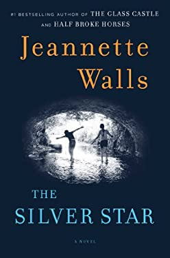 The Silver Star: A Novel 9781451661507