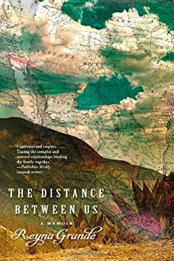 The Distance Between Us: A Memoir 9781451661774