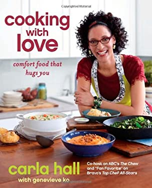 Cooking with Love: Comfort Food that Hugs You 9781451662191