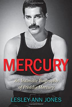 Mercury: An Intimate Biography of Freddie Mercury 9781451663952