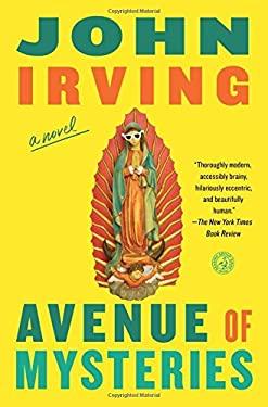 Avenue of Mysteries : A Novel