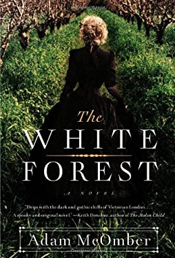 The White Forest 9781451664256
