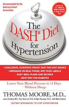 The Dash Diet for Hypertension: Lower Your Blood Pressure in 14 Days - Without Drugs 9781451665581