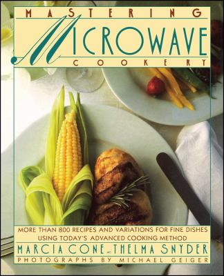Mastering Microwave Cooking 9781451667233