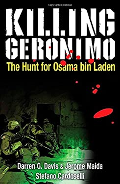 Killing Geronimo: The Hunt for Osama Bin Laden 9781451667462