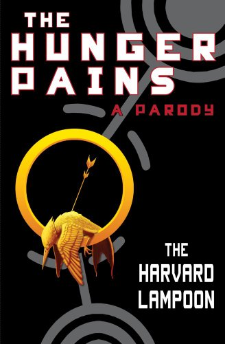 The Hunger Pains: A Parody 9781451668209