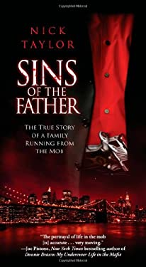 Sins of the Father: The True Story of a Family Running from the Mob 9781451668490