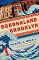 Buddhaland Brooklyn  by Richard C. Morais, 9781451669220