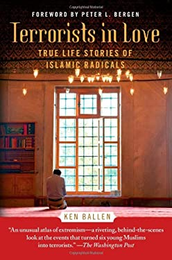 Terrorists in Love: True Life Stories of Islamic Radicals 9781451672589