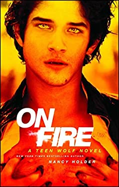 On Fire: A Teen Wolf Novel 9781451674477