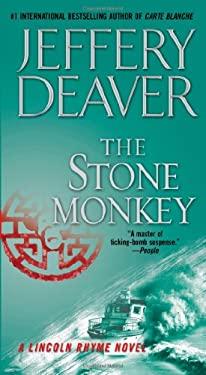 The Stone Monkey: A Lincoln Rhyme Novel 9781451675733