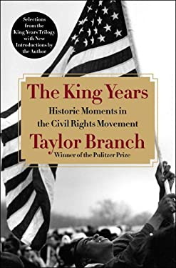 The King Years: Historic Moments in the Civil Rights Movement 9781451678970