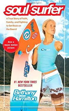 Soul Surfer: A True Story of Faith, Family, and Fighting to Get Back on the Board 9781451679137
