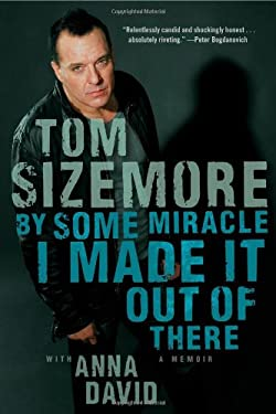 By Some Miracle I Made It Out of There: A Memoir 9781451681673