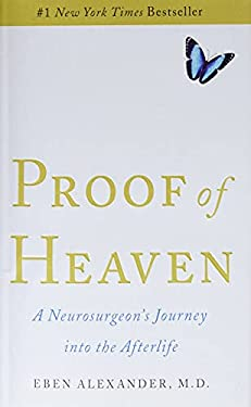 Proof of Heaven: A Neurosurgeon's Journey Into the Afterlife 9781451695182