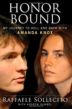 Honor Bound: My Journey to Hell and Back with Amanda Knox 9781451695984