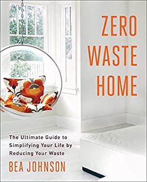 Zero Waste Home 9781451697681