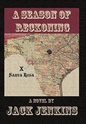 A Season of Reckoning - Jenkins, Jack