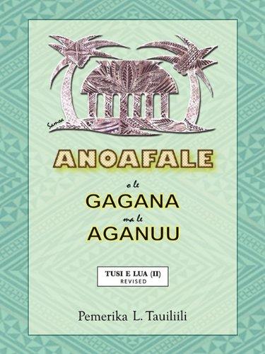 Anoafale O Le Gagana Ma Le Aganuu: Tusi E Lua (II) Revised