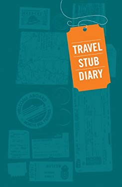 Travel Stub Diary 9781452102054