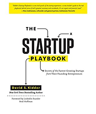 The Startup Playbook: Secrets of the Fastest-Growing Startups from 42 Founders 9781452105048