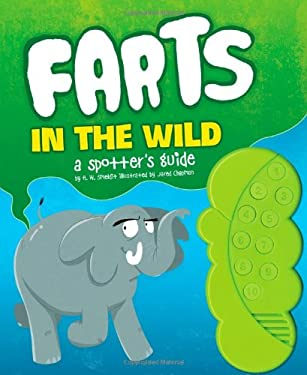 Farts in the Wild: A Spotter's Guide 9781452106311