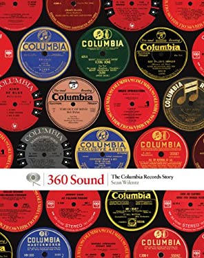 360 Sound: The Columbia Records Story 9781452107561