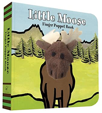 Little Moose: Finger Puppet Book (Little Finger Puppet Board Books)