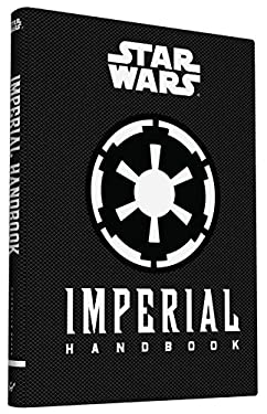 Star Wars: Imperial Handbook (Star Wars (Chronicle))
