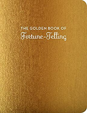The Golden Book of Fortune-Telling (Fortune-Telling Books)