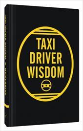 Taxi Driver Wisdom: 20th Anniversary Edition 23473517