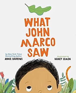 What John Marco Saw: (Childrens Self-Esteem Books, Kids Picture Books, Cute Childrens Stories)