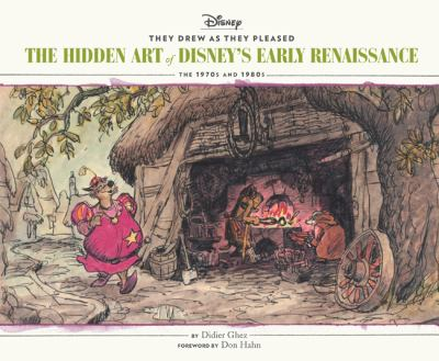 They Drew as They Pleased Vol 5: The Hidden Art of Disney's Early Renaissance