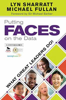 Putting Faces on the Data: What Great Leaders Do! 9781452202587
