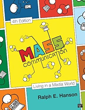 Mass Communication : Living in a Media World - 4th Edition