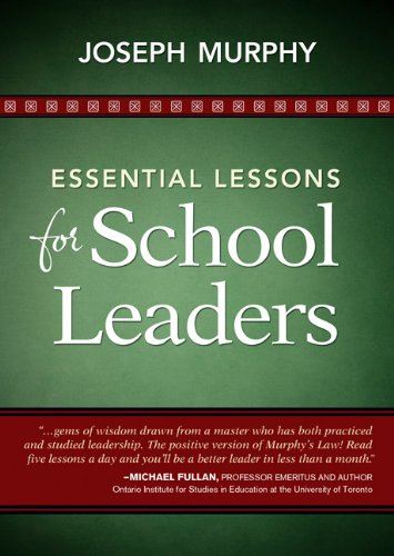 Essential Lessons for School Leaders 9781452203249