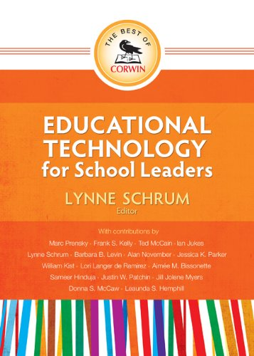 The Best of Corwin: Educational Technology for School Leaders 9781452217277
