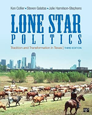 Lone Star Politics: Tradition and Transformation in Texas 9781452217697
