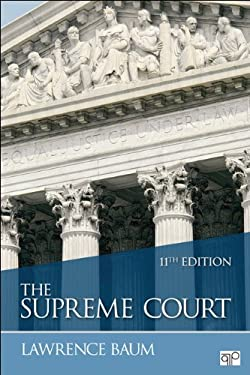 The Supreme Court, 11th Edition 9781452220963