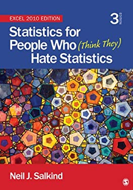 Statistics for People Who (Think They) Hate Statistics: Excel 2010 Edition 9781452225234