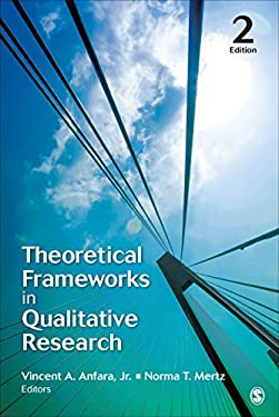Theoretical Frameworks in Qualitative Research - 2nd Edition